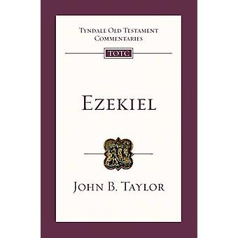 Ezekiel  An Introduction and Commentary by John B Taylor