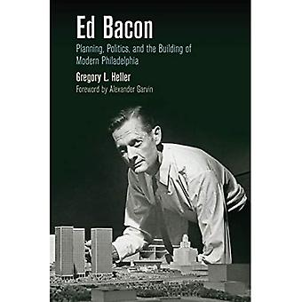Ed Bacon (The City in the Twenty-First Century)