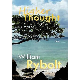 Høyere Thought av Rybolt & William