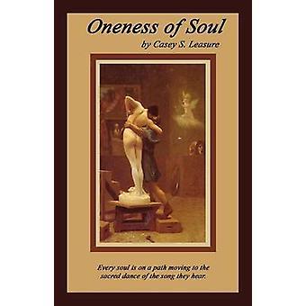 Oneness of Soul by Leasure & Casey S.