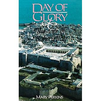 Day of Glory by Perkins & Mary