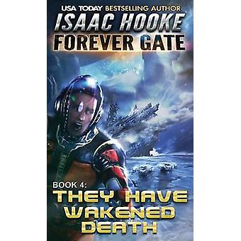They Have Wakened Death by Hooke & Isaac