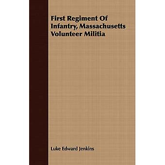 First Regiment Of Infantry Massachusetts Volunteer Militia by Jenkins & Luke Edward