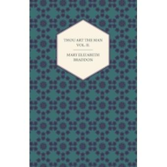 Thou Art the Man Vol. II. by Braddon & Mary Elizabeth
