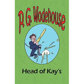 The Head of Kays by Wodehouse & P. G.