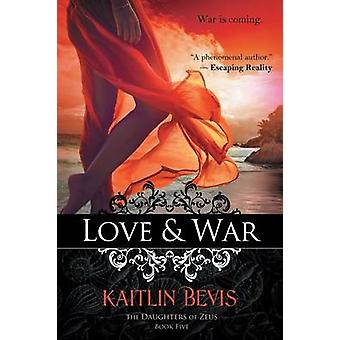 Love  War by Bevis & Kaitlin