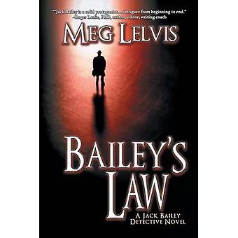 Baileys Law by Lelvis & Meg