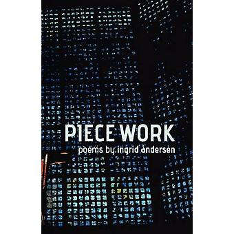 Piece Work by Andersen & Ingrid
