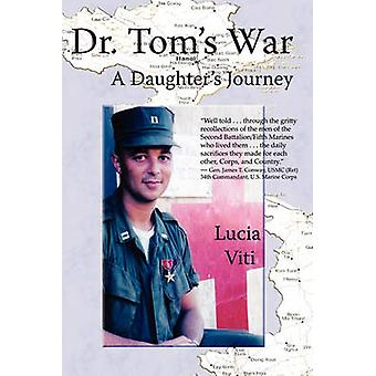 Dr. Toms War by Viti & Lucia