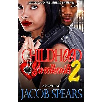 Childhood Sweethearts 2 by Spears & Jacob