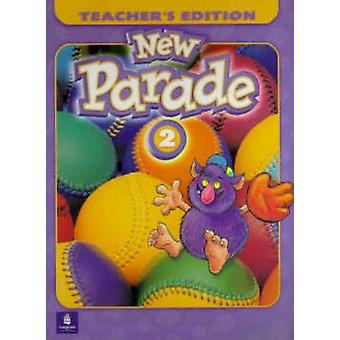 New Parade - Teachers Guide Level 2 (New Parade - Level 2 (Hardcover))