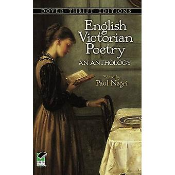 English Victorian Poetry - An Anthology by Paul Negri - 9780486404257