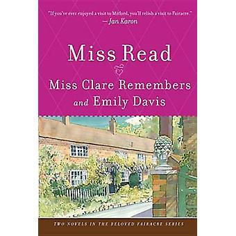 Miss Clare Remembers and Emily Davis by Miss Read - 9780618884346 Book