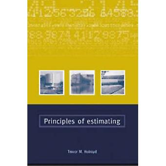 Principles of Estimating by Trevor Holroyd - 9780727727633 Book
