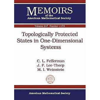 Topologically Protected States in One-Dimensional Systems by Charles