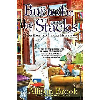 Buried In The Stacks - A Haunted Library Mystery by Allison Brook - 97