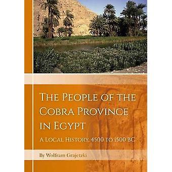 Le peuple de la province de Cobra en Egypte - Une histoire locale - 4500 à