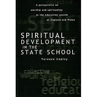 Spiritual Development in the State School: Worship and Spirituality in the Education System of England and Wales (Philosophy and Religion)
