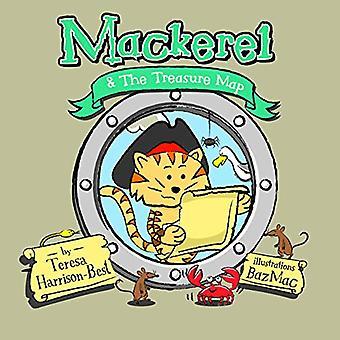 Mackerel & the Treasure Map by Teresa Harrison-Best - 97819162285
