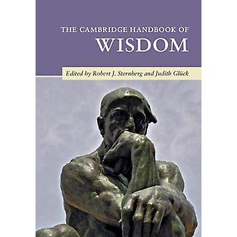 The Cambridge Handbook of Wisdom by Robert J. Sternberg - 97811087003