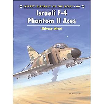 Israeli F-4 Phantom II Aces (Aircraft of the Aces)