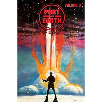 Port of Earth Volume 3 by Zack Kaplan - 9781534313354 Book