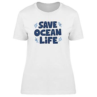 Save Ocean Life Tee Women's -Image by Shutterstock