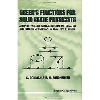 Green's Functions for Solid State Physicists
