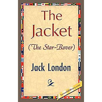The Jacket (Star-Rover) by Jack London - 9781421896960 Book
