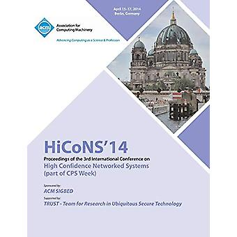 Hicons 14 Conference on High Confidence Networked Systems by Hicons 1