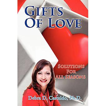 Gifts of Love by Debra D Ph D Castaldo - 9781456825164 Book