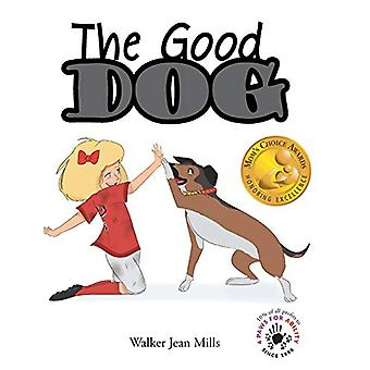 The Good Dog by Walker Jean Mills - 9781640033450 Book