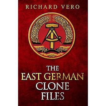 The East German Clone Files by Richard Vero - 9781843869634 Book
