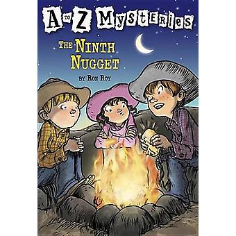 A to Z Mysteries The Ninth Nugget von Ron Roy