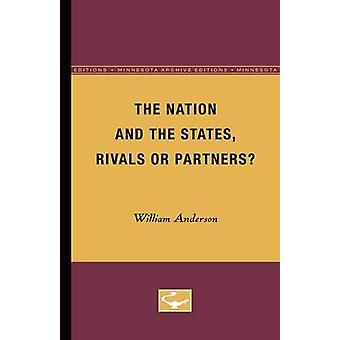 The Nation and the States Rivals or Partners door William Anderson