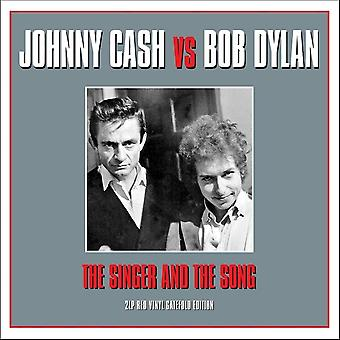 Johnny Cash Vs Bob Dylan - The Singer And The Song Vinyl