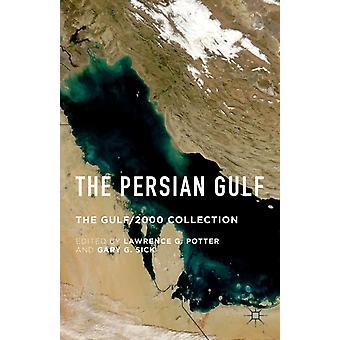 Persiska viken The Gulf2000 Collection av Lawrence G Potter