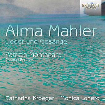Mahler, Alma / Kroeger, Catharina / Lonero, Monica - Alma Mahler: Lieder Und Gesange [CD] USA import