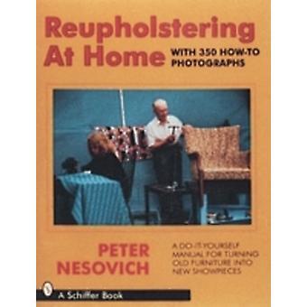 Rembourrer à la maison de Peter Nesovich