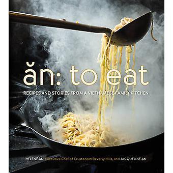 En - äta - recept och berättelser från en vietnamesisk familj kök av J