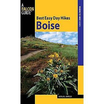 Miglior facile giorno escursioni Boise (1 ° nuova edizione) di Natalie L. Bartley - 9