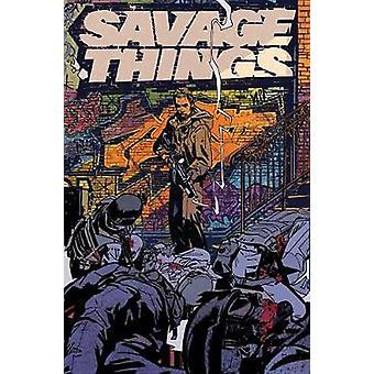Savage Things by Justin Jordan - 9781401275365 Book
