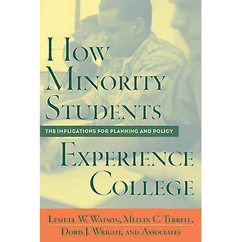 Hoe ervaren minderheid studenten College - gevolgen voor de Planning van een