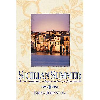 Sicilian Summer - A Story of Honour - Religion and the Perfect Cassata