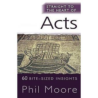 Rakt in i hjärtat av akter av Phil Moore - 9781854249890 bok