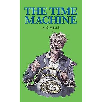 The Time Machine by H. G. Wells - 9781912464104 Book