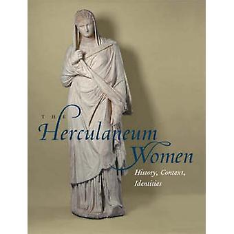 Herculaneum kvinnorna- och ursprunget till arkeologi av Jens Daehner