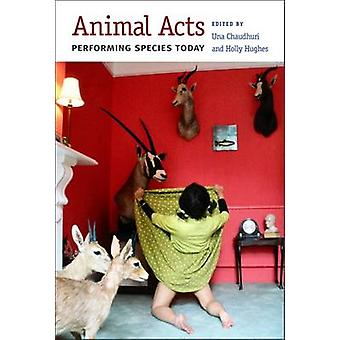 Dyr fungerer - utføre arter i dag av Una Chaudhuri - Holly Hughes