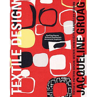 Jacqueline Groag - Textile and Pattern Design - Wiener Werkstatte to Am