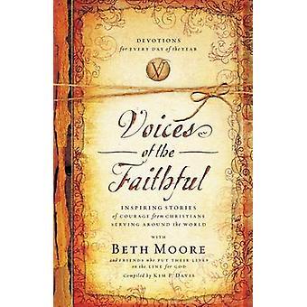 Stimmen der Gläubigen von Beth Moore - internationales Mission Brett-